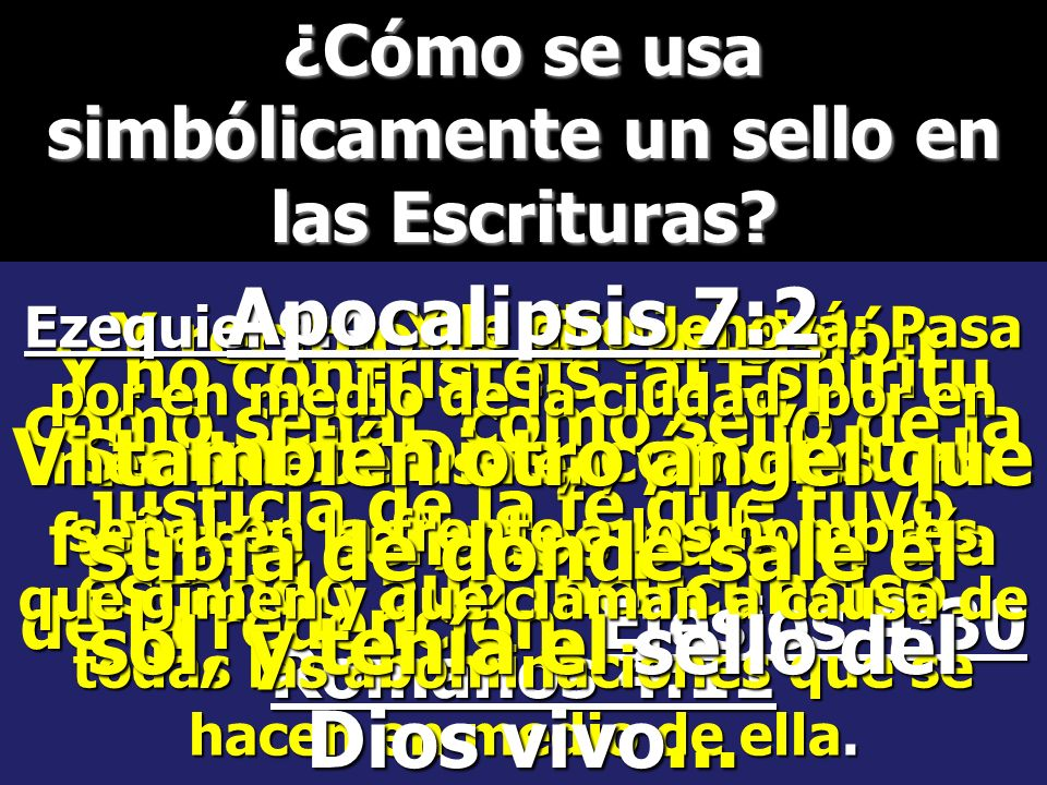 ¿Cómo se usa simbólicamente un sello en las Escrituras