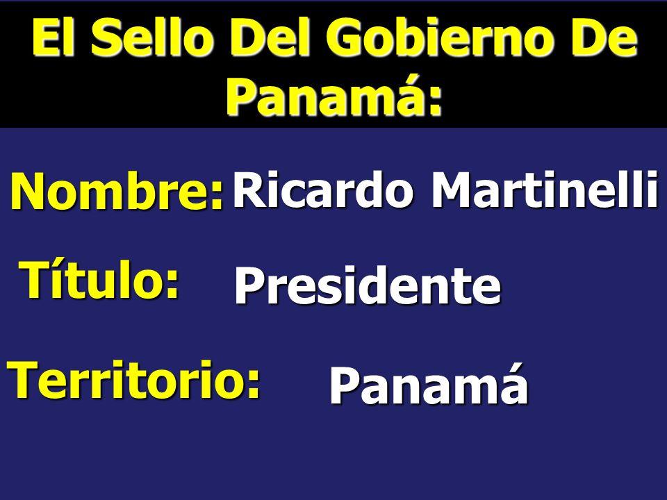 El Sello Del Gobierno De Panamá: