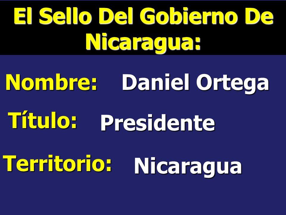 El Sello Del Gobierno De Nicaragua: