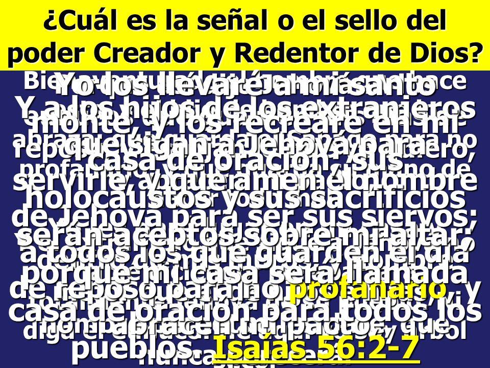 ¿Cuál es la señal o el sello del poder Creador y Redentor de Dios