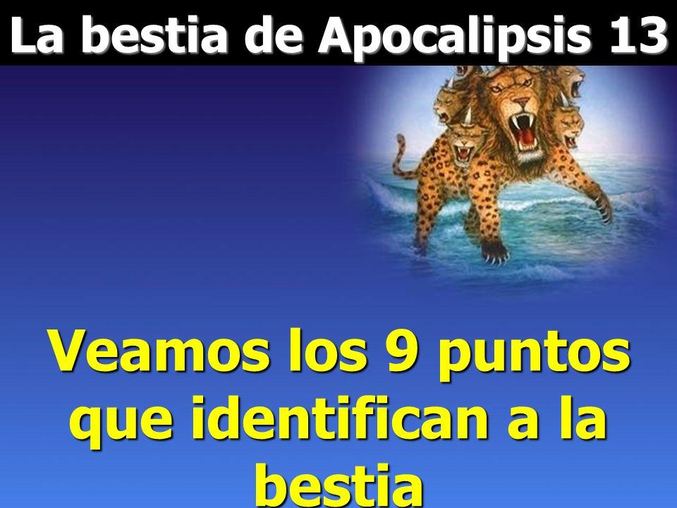 Veamos los 9 puntos que identifican a la bestia