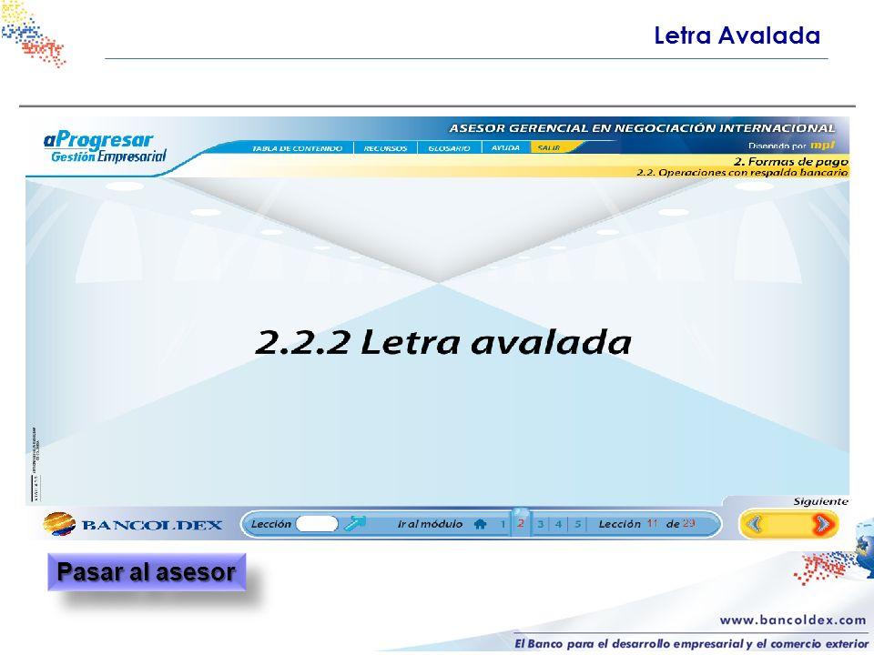 Letra Avalada Pasar al asesor