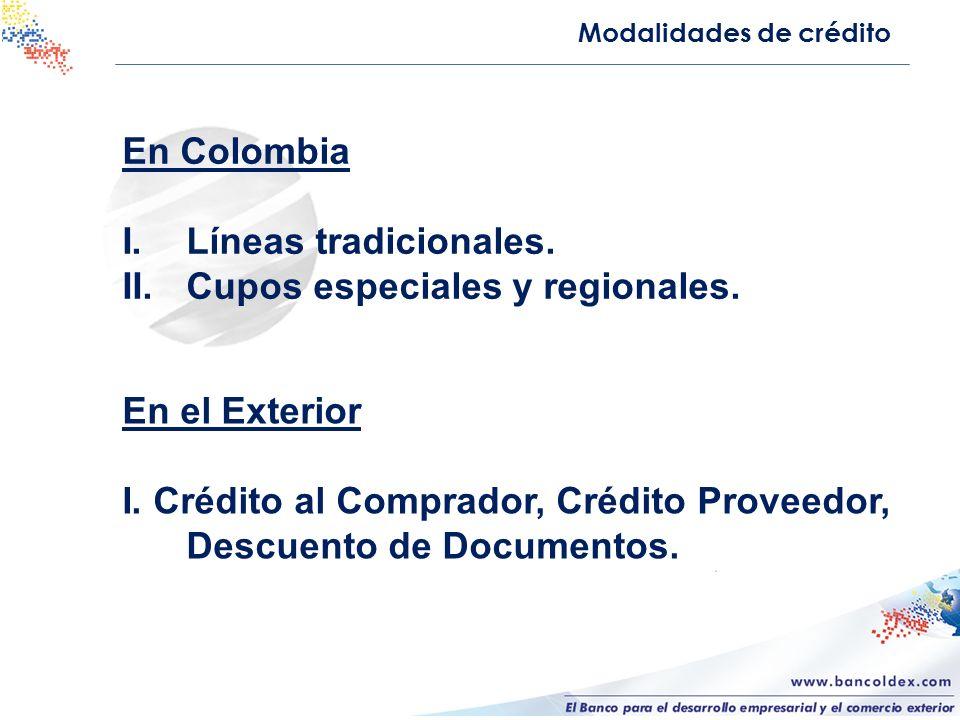 I. Líneas tradicionales. Cupos especiales y regionales.