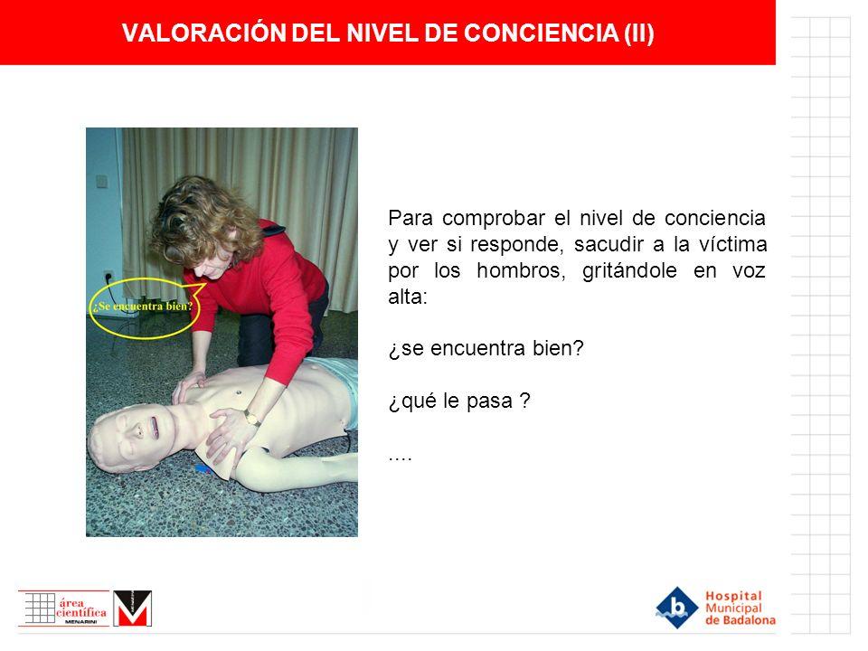 VALORACIÓN DEL NIVEL DE CONCIENCIA (II)
