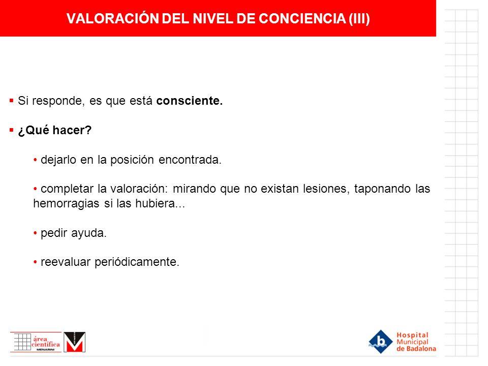VALORACIÓN DEL NIVEL DE CONCIENCIA (III)
