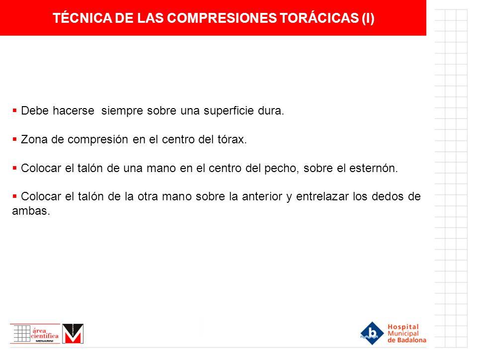 TÉCNICA DE LAS COMPRESIONES TORÁCICAS (I)