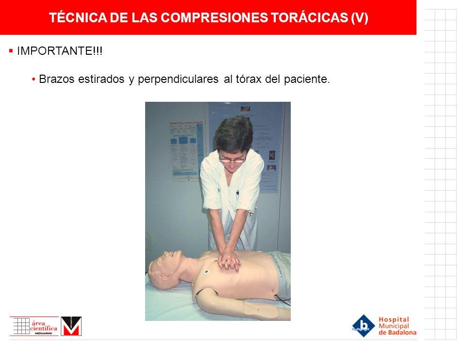 TÉCNICA DE LAS COMPRESIONES TORÁCICAS (V)