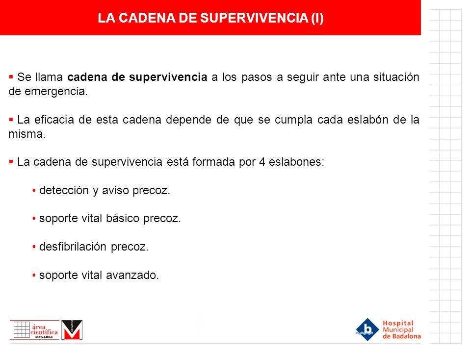 LA CADENA DE SUPERVIVENCIA (I)