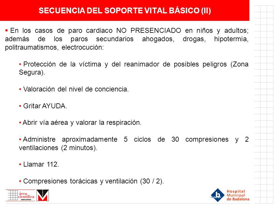 SECUENCIA DEL SOPORTE VITAL BÁSICO (II)