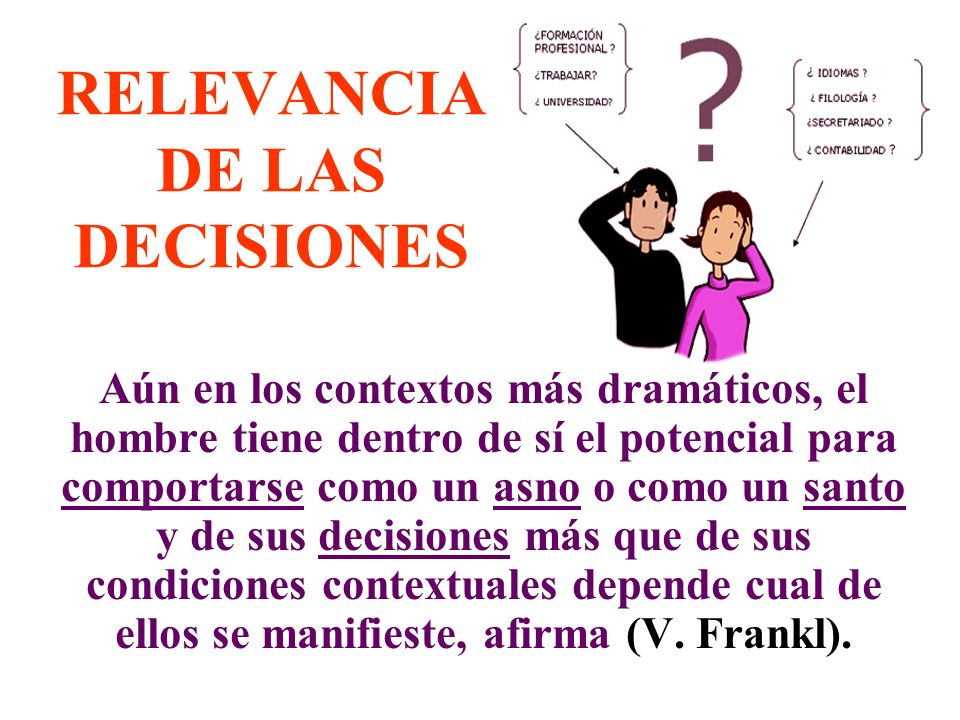 RELEVANCIA DE LAS DECISIONES