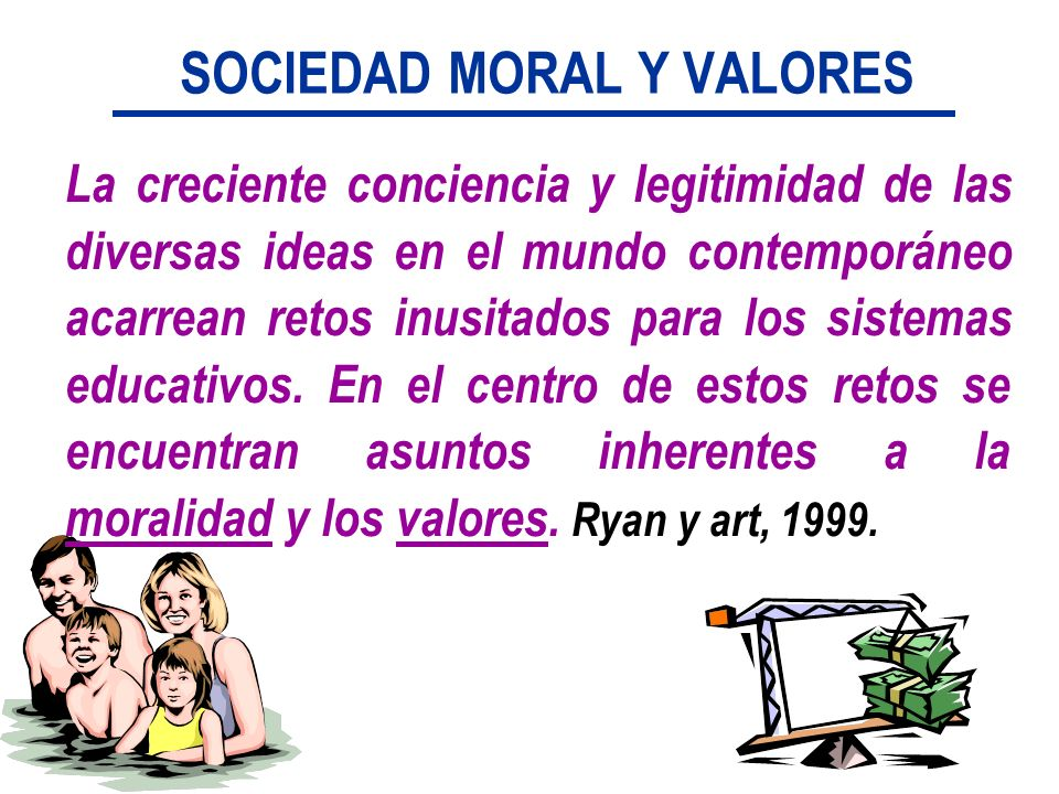 SOCIEDAD MORAL Y VALORES