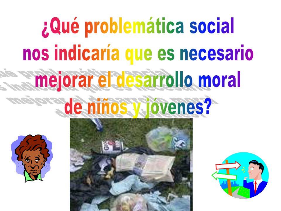 ¿Qué problemática social nos indicaría que es necesario