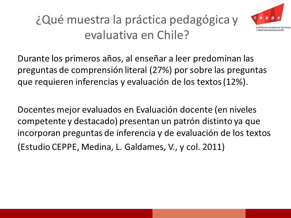 ¿Qué muestra la práctica pedagógica y evaluativa en Chile