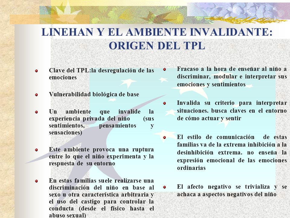 LINEHAN Y EL AMBIENTE INVALIDANTE: ORIGEN DEL TPL