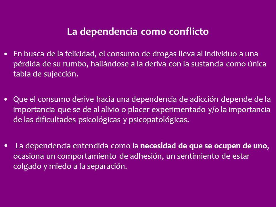 La dependencia como conflicto