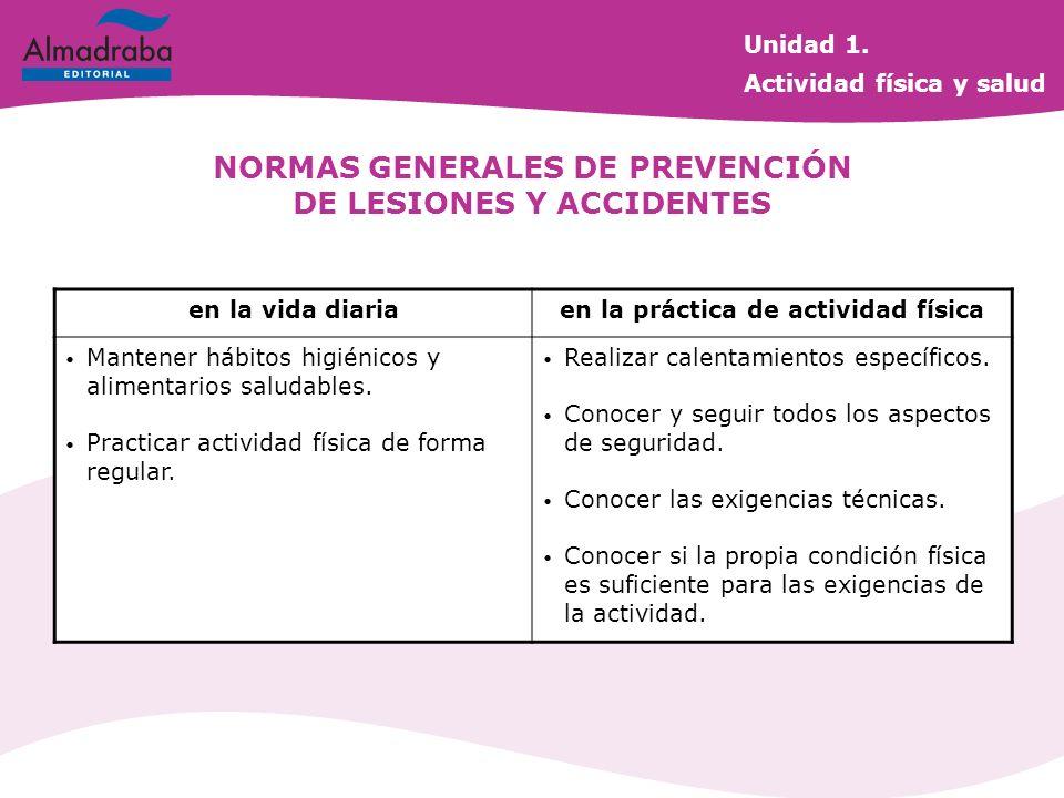 NORMAS GENERALES DE PREVENCIÓN DE LESIONES Y ACCIDENTES