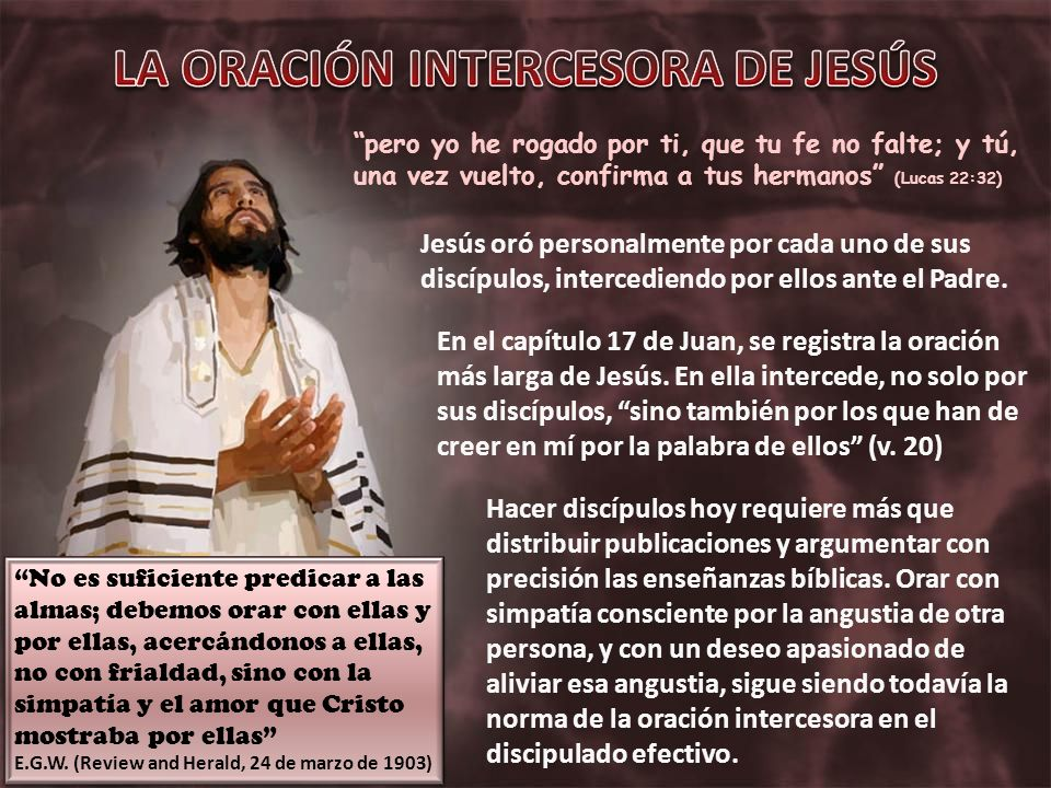 LA ORACIÓN INTERCESORA DE JESÚS
