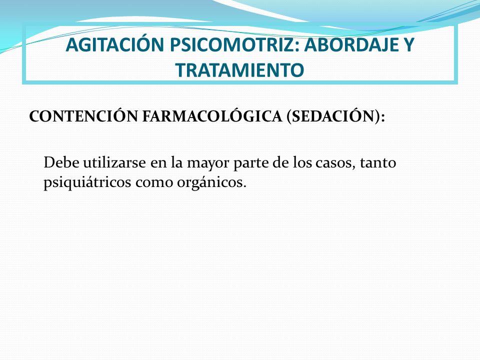 AGITACIÓN PSICOMOTRIZ: ABORDAJE Y TRATAMIENTO