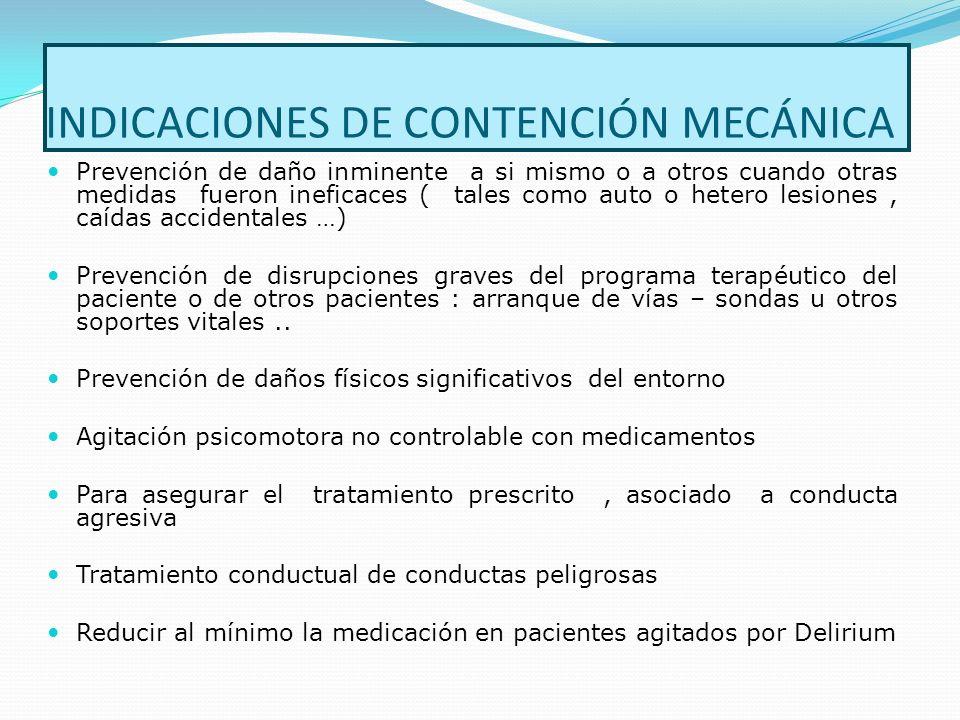 INDICACIONES DE CONTENCIÓN MECÁNICA