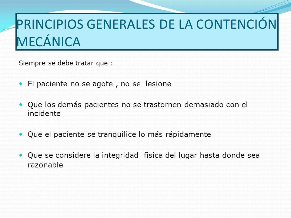PRINCIPIOS GENERALES DE LA CONTENCIÓN MECÁNICA