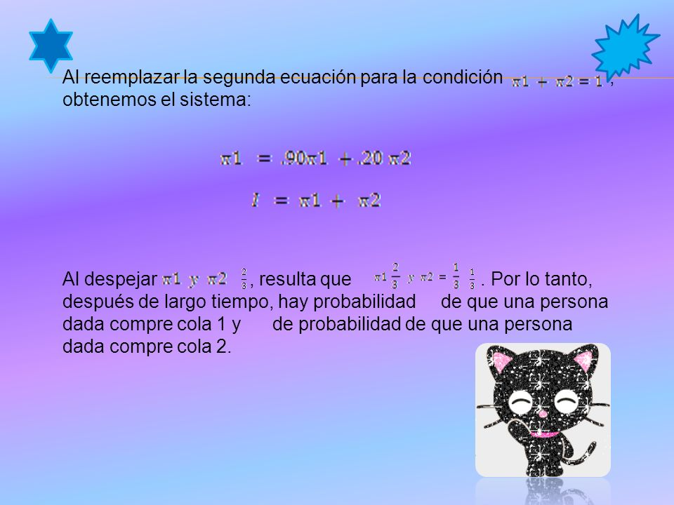 Al reemplazar la segunda ecuación para la condición , obtenemos el sistema: