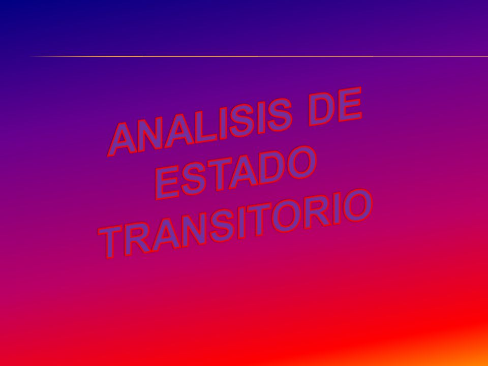 ANALISIS DE ESTADO TRANSITORIO