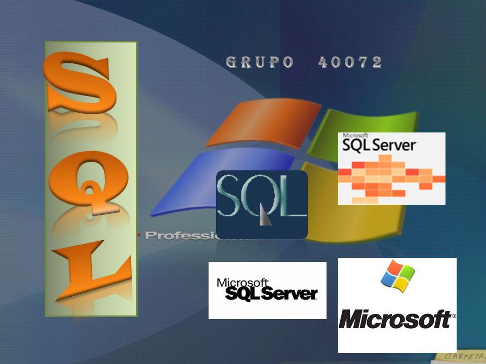 SQL G r u p o 4 0 0 7 2