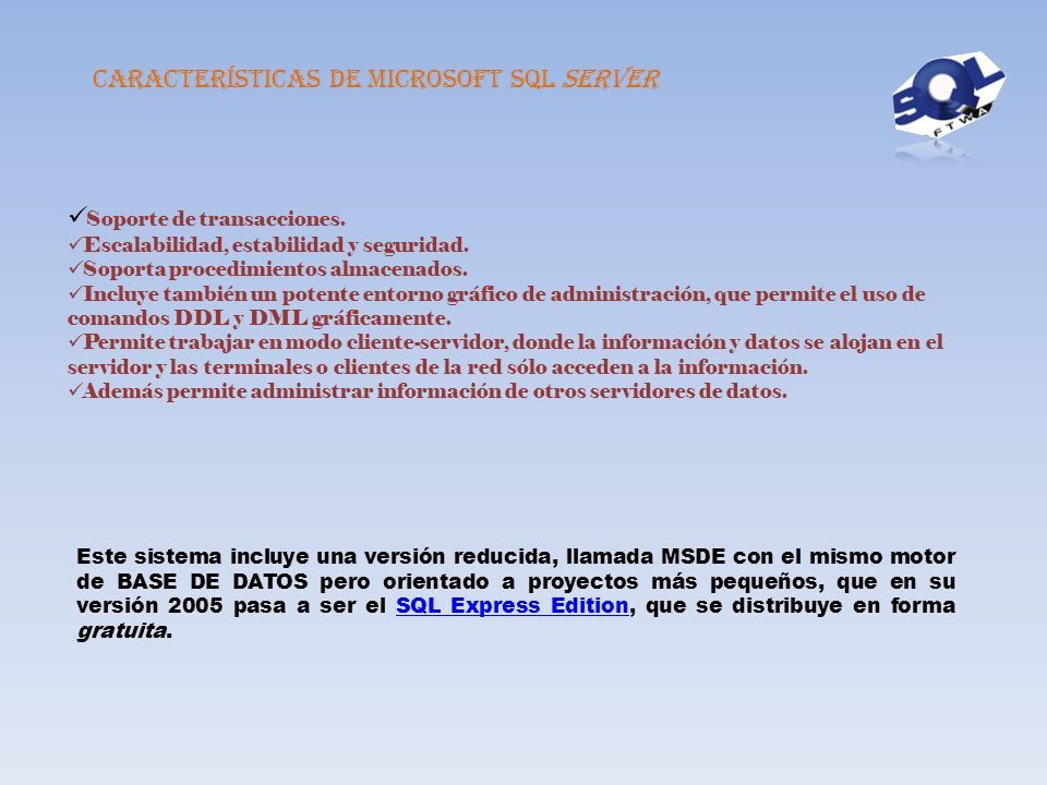 Características de Microsoft SQL Server