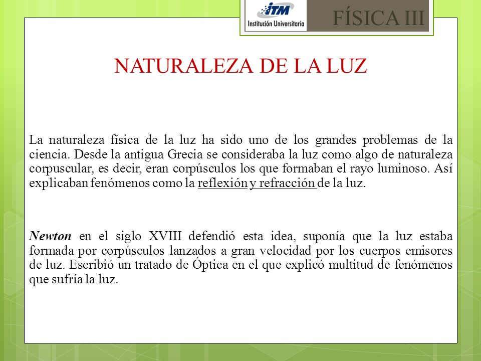 FÍSICA III NATURALEZA DE LA LUZ