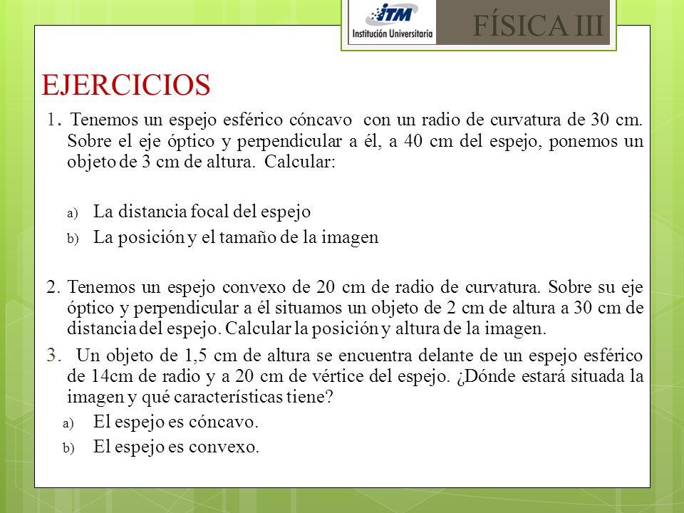 FÍSICA III EJERCICIOS.