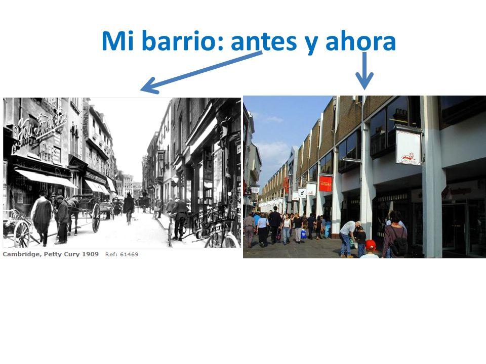 Mi barrio: antes y ahora