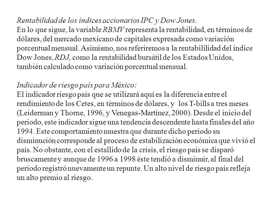 Rentabilidad de los índices accionarios IPC y Dow Jones.