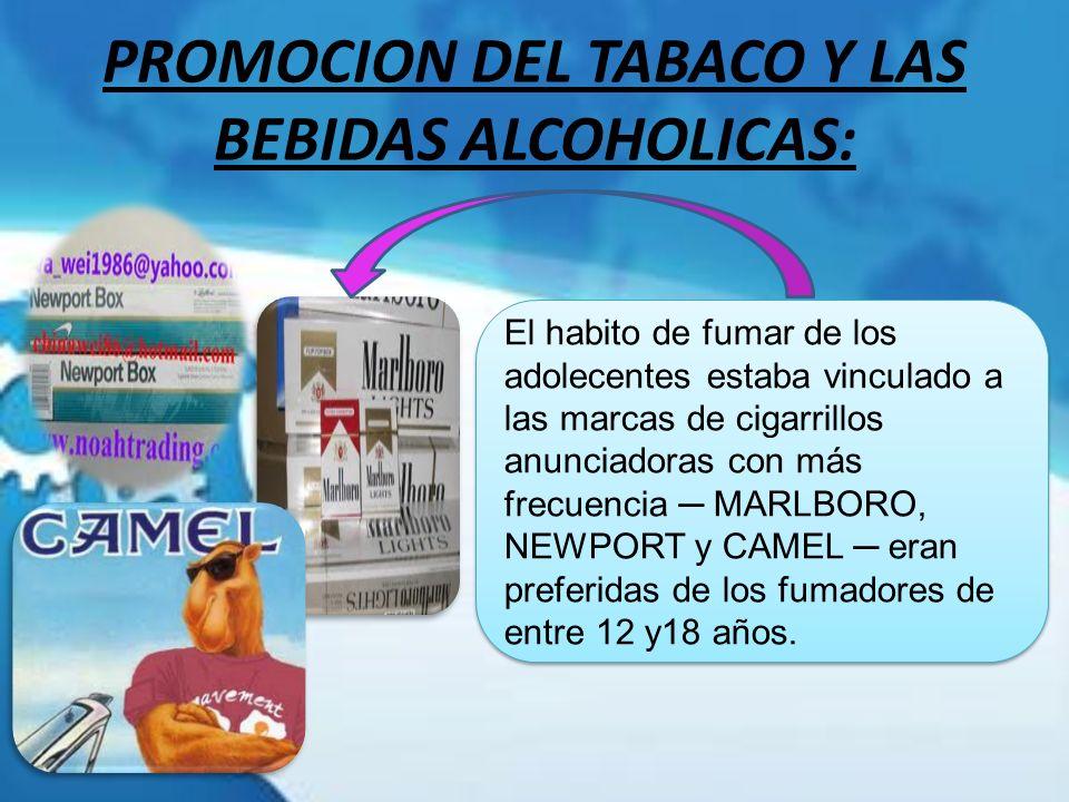 PROMOCION DEL TABACO Y LAS BEBIDAS ALCOHOLICAS: