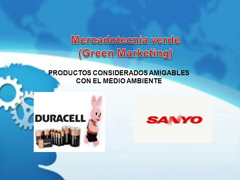 PRODUCTOS CONSIDERADOS AMIGABLES CON EL MEDIO AMBIENTE