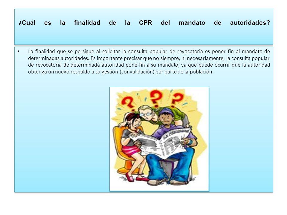 ¿Cuál es la finalidad de la CPR del mandato de autoridades