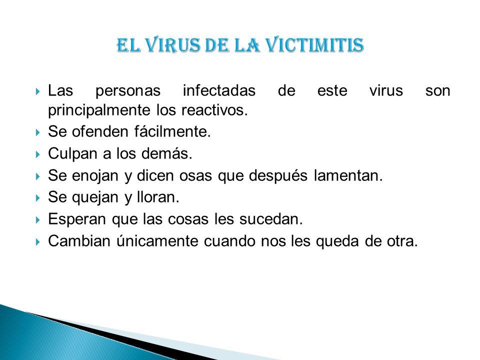 EL VIRUS DE LA VICTIMITIS