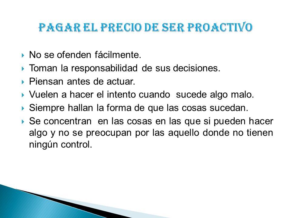 PAGAR EL PRECIO DE SER PROACTIVO