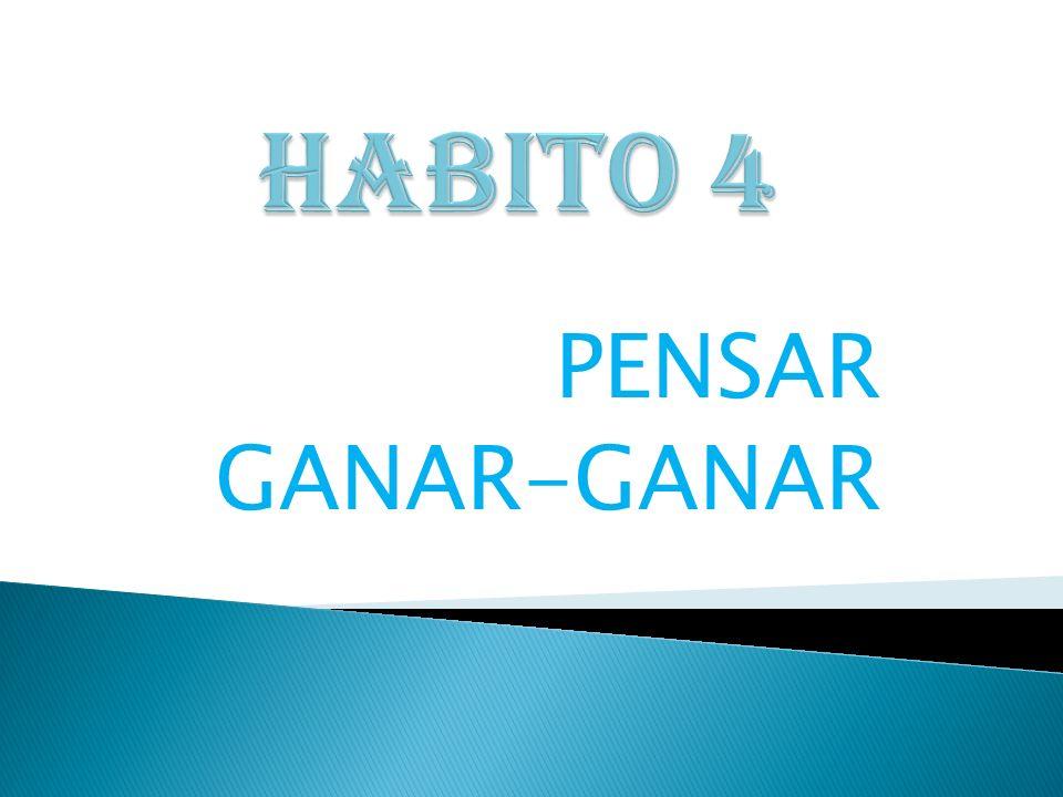 HABITO 4 PENSAR GANAR-GANAR
