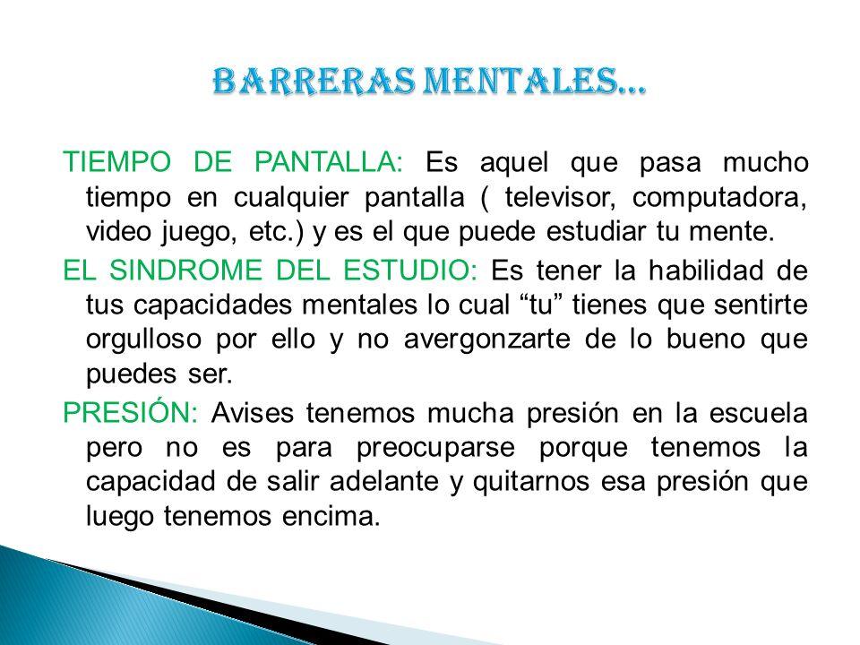 BARRERAS MENTALES…
