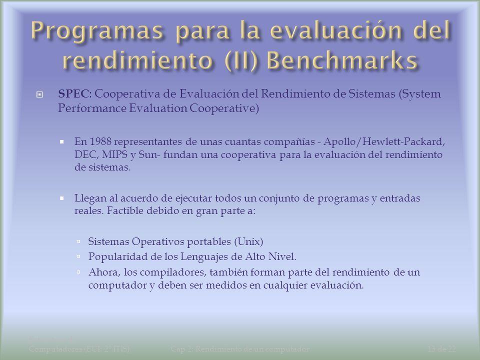 Programas para la evaluación del rendimiento (II) Benchmarks