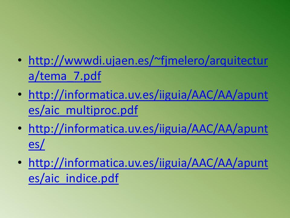 http://wwwdi.ujaen.es/~fjmelero/arquitectura/tema_7.pdf http://informatica.uv.es/iiguia/AAC/AA/apuntes/aic_multiproc.pdf.