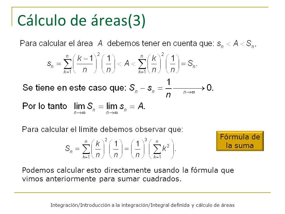 Cálculo de áreas(3) Fórmula de la suma