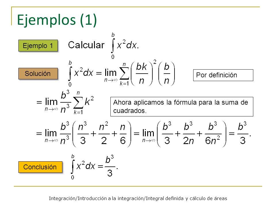 Ejemplos (1) Ejemplo 1 Solución Por definición