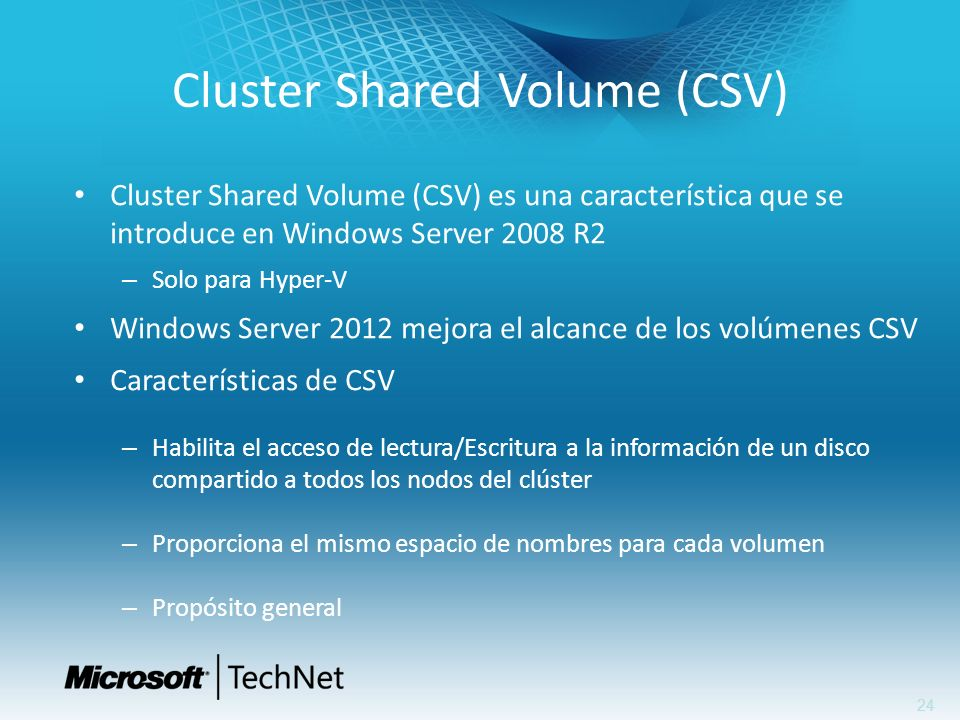 Cluster Shared Volume (CSV)
