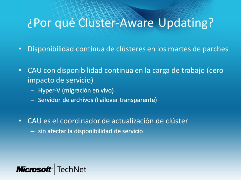 ¿Por qué Cluster-Aware Updating
