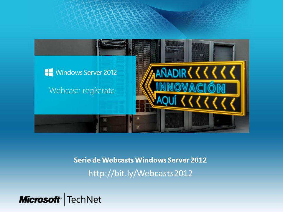 Serie de Webcasts Windows Server 2012