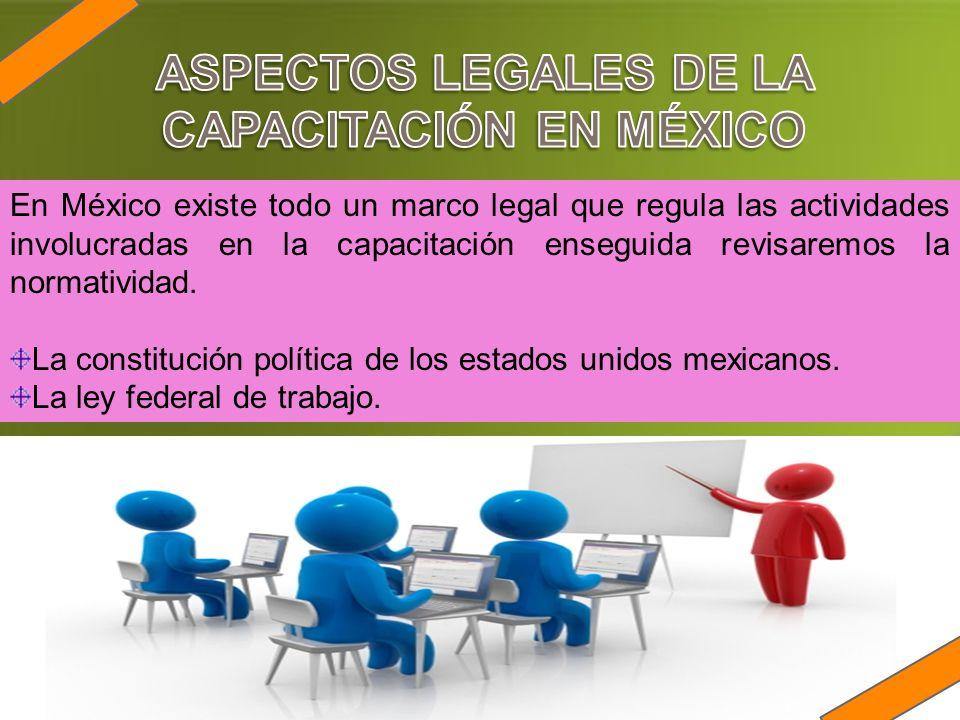 ASPECTOS LEGALES DE LA CAPACITACIÓN EN MÉXICO