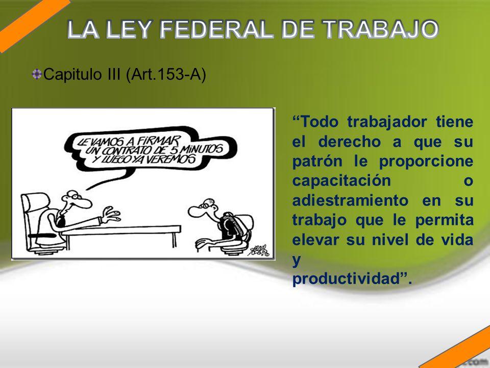 LA LEY FEDERAL DE TRABAJO