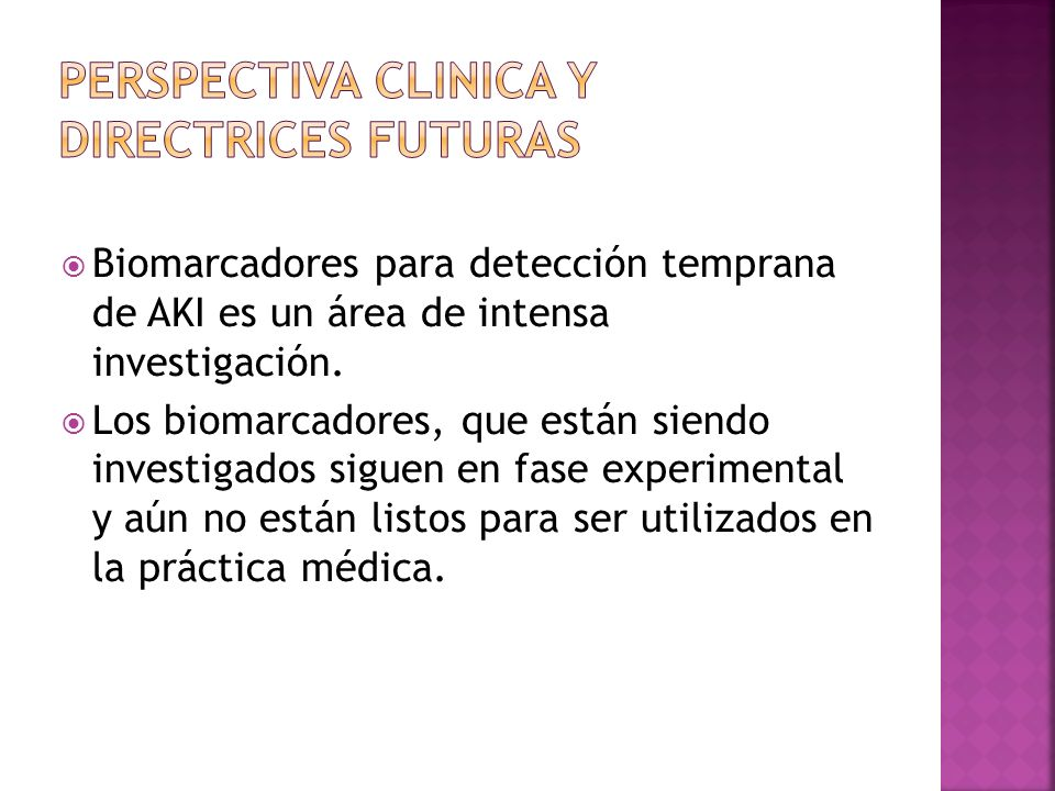 PERSPECTIVA CLINICA Y DIRECTRICES FUTURAS