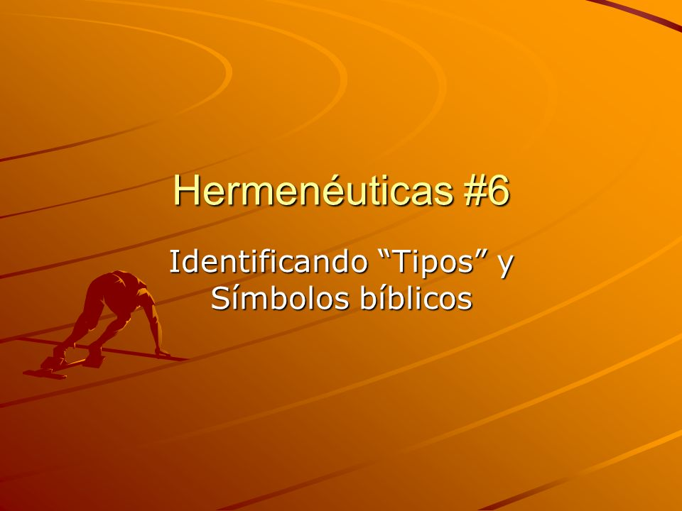 Identificando Tipos y Símbolos bíblicos